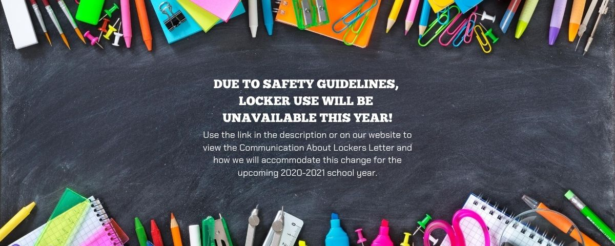 Jr./Sr. High Clear Backpack Policy - Locker Usage for 2020-2021